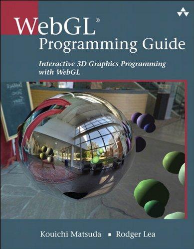 Download WebGL Programming Guide: Interactive 3D Graphics Programming with WebGL (OpenGL) Pdf