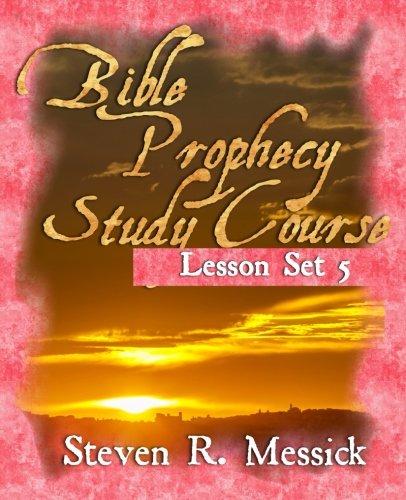 Read Online Bible Prophecy Study Course - Lesson Set 5 pdf epub