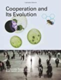 img - for Cooperation and Its Evolution (Life and Mind: Philosophical Issues in Biology and Psychology) book / textbook / text book