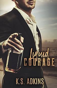 Liquid Courage by [Adkins, K.S.]