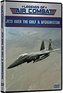 Jets Over the Gulf & Afghanistan