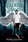 Broken Halo, Sandi Greene, 1612527612