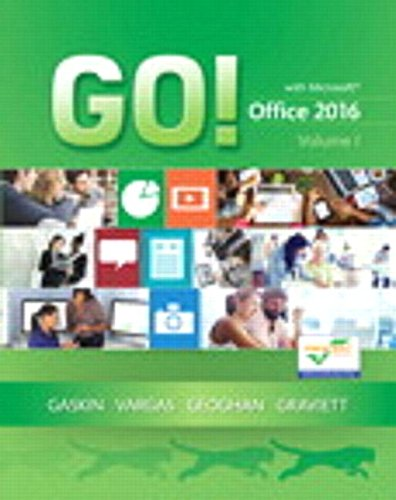 GO! with Office 2016 Volume 1 plus MyLab IT with Pearson eText Access Card (Cj Access Code)