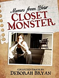 Memos from Your Closet Monster
