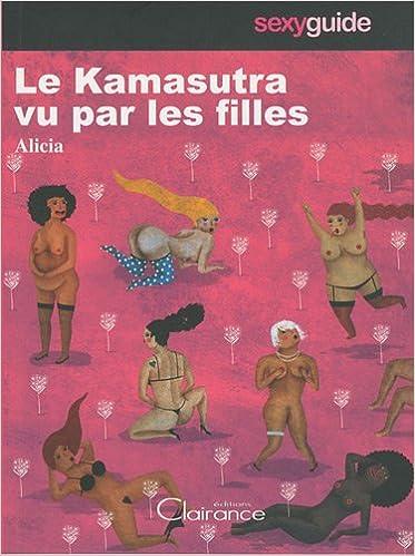 Lire Kamasutra vu par les filles (le) pdf, epub
