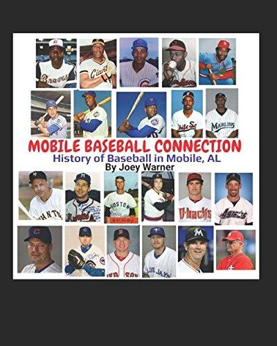 MOBILE BASEBALL CONNECTION: History of Baseball in Lower (Mardi Gras Mobile Alabama)