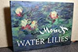 Monet: Water Lilies (including 99 illustrations)