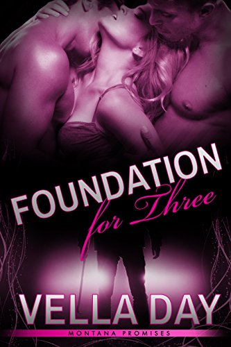 Foundation For Three(Montana Promises Book 2) (English Edition)