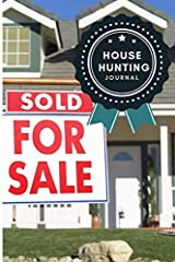 House Hunting Journal: 2-in-1 house hunting and moving journal. Layouts to keep track of all your house hunting details, moving details, inspections, ... 6x9 size and a slim 100 pgs for on-the-go Paperback