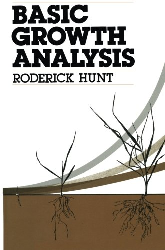 Basic Growth Analysis: Plant growth analysis for beginners by Roderick Hunt