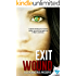 Exit Wound (Broken Promise Book 1)