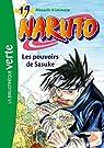 Naruto (roman), tome 19 : Les pouvoirs de Sasuke par Kishimoto