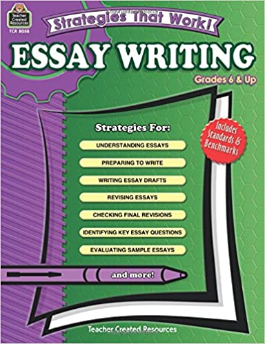 Amazon.com: Strategies That Work! Essay Writing, Grades 6 & Up ...