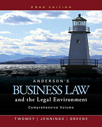 Anderson's Business Law and the Legal Environment, Comprehensive Volume, Loose-Leaf Version