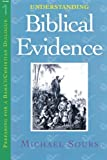 img - for Understanding Biblical Evidence vol. 1 (Preparing for a Baha'i and Christian Dialogue) (Volume 1) book / textbook / text book