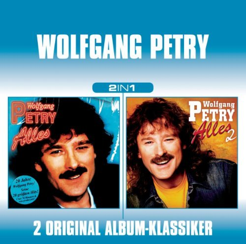 Wolfgang Petry - Alles 1/alles 2 By Wolfgang Petry - Zortam Music