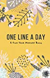 One Line A Day - A 5 year memory book: A 5 year