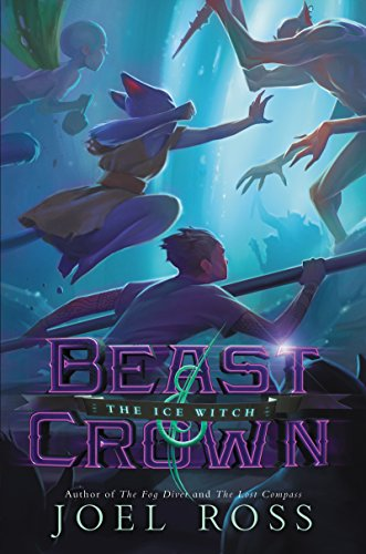 Beast & Crown #2: The Ice Witch ()