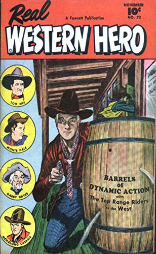 Charlton Sheriff of Tombstone and Real Western Hero. Features Luke Spade, Tom Mix, Monte Hale and Barrels of dynamic action. Golden Age Digital Comics Wild West ()