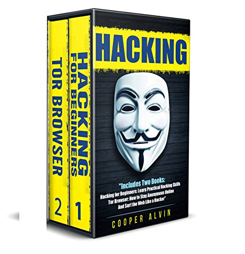 Hacking: Ultimate Hacking Guide: Hacking For Beginners And Tor Browser