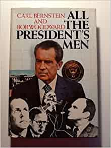 An analysis of all the presidents men a non ficton book by carl bernstein and bob woodward