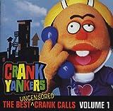 The Best Crank Calls, Vol. 1