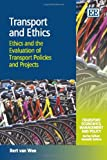 Transport and Ethics, Bert van Wee, 184980964X