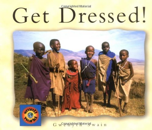 Get Dressed (Small World)