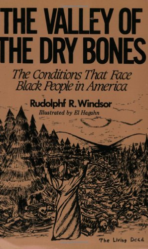 The Valley Of The Dry Bones  The Conditions That Face Black People In America Today