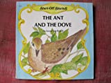 img - for The Ant and the Dove (Start-Off Stories) book / textbook / text book