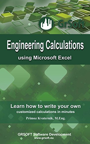 Engineering Calculations using Microsoft Excel: Learn how to write your own customized calculations in minutes Pdf