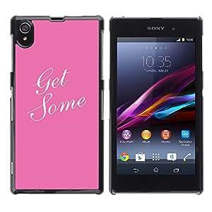 Get Some Caligrafía texto Rosa Blanco- Metal de aluminio y de plástico duro Caja del teléfono - Negro - Sony Xperia Z1 L39