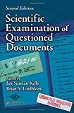 Scientific Examination of Questioned Documents, Second Edition (Forensic and Police Science Series)