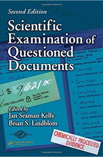 Scientific Examination Of Questioned Documents Forensic And Police Science Series Kelly Jan Seaman Lindblom Brian S 9780849320446 Amazon Com Books