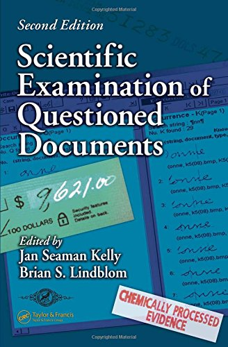 Scientific Examination of Questioned Documents (Forensic and Police Science Series)
