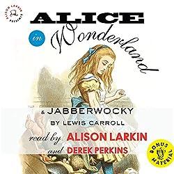 Alice in Wonderland & Jabberwocky by Lewis Carroll