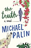 """Truth"" av Michael Palin"