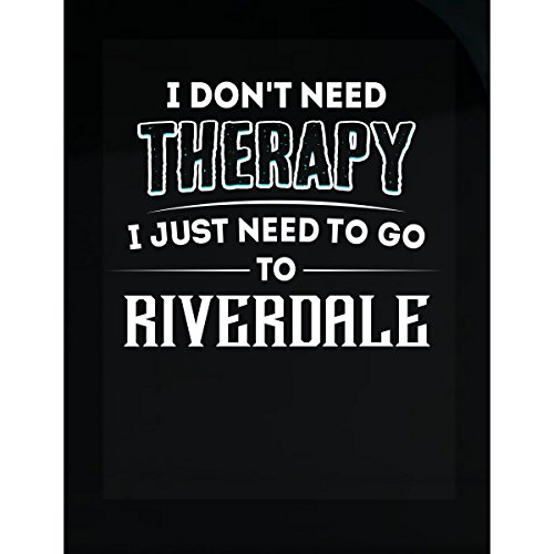 Dont need therapy need to go to riverdale city sticker buy online in uae kitchen products in the uae see prices reviews and free delivery in