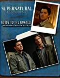 img - for Supernatural RPG: Guide to the Hunted by Cam Banks (2010-05-11) book / textbook / text book