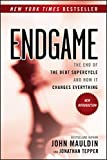 img - for Endgame: The End of the Debt SuperCycle and How It Changes Everything book / textbook / text book