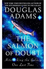 The Salmon of Doubt: Hitchhiking the Galaxy One Last Time (Dirk Gently Book 3) Kindle Edition