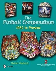 The Pinball Compendium: 1982 to Present