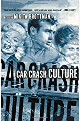 Car Crash Culture Paperback