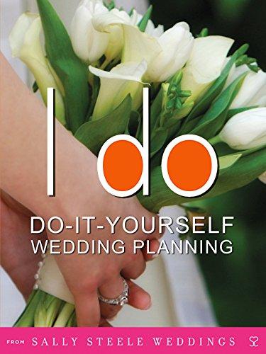 i-do-do-it-yourself-wedding-planning