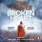 Broken Heart: David Raker, Book 7 | Tim Weaver