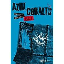 Azul cobalto (Tiempo de alacranes nº 4)