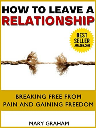 Amazon.com: Leave A Relationship-How To End A Relationship
