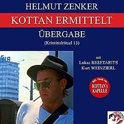 Übergabe (Kottan ermittelt - Kriminalrätsel 13)