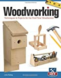 img - for Woodworking, Revised and Expanded: Techniques & Projects for the First-Time Woodworker book / textbook / text book