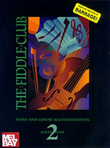 The Fiddle Club Collection 2 Piano/Guitar Acc. (Fiddle Collection Club)